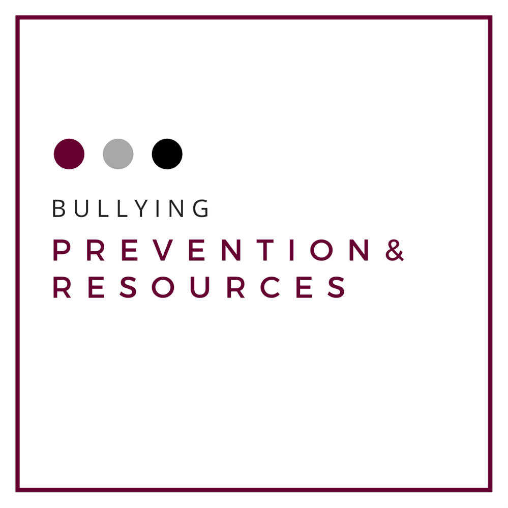Bullying Prevention and Resources