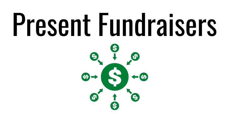 Present Fundraisers