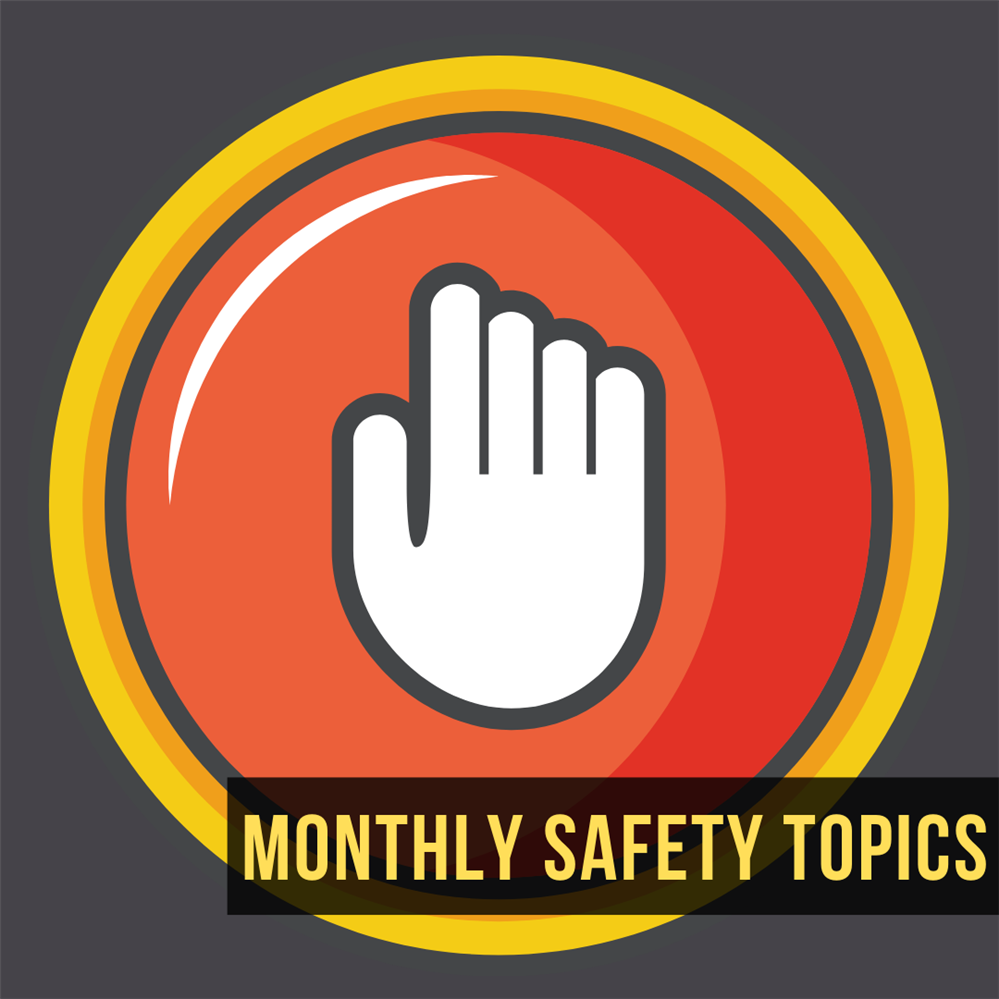 Monthly Safety Topics