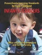 Pennsylvania Learning Standards for Early Childhood Infants Toddlers